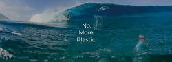 No. More. Plastic